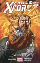 Cable And X-force Volume 4: Vendetta (marvel Now)