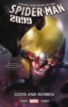 Spider-man 2099 Vol. 4: Gods And Women