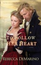 To Follow Her Heart