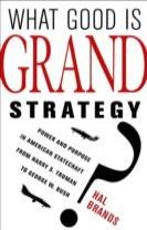 What Good Is Grand Strategy?