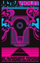 Ultraviolet: 69 Classic Blacklight Posters