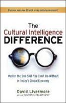 The Cultural Intelligence Difference: Master the One Skill You Cant Do Without in Todays Global Economy