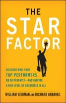 The Star Factor: Discover What Your Top Performers Do and Inspire a New Level of Greatness in All