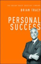 Personal Success: The Brian Tracy Success Library