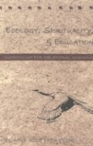 Ecology, Spirituality, and Education