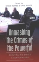 Unmasking the Crimes of the Powerful