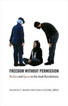 Freedom without Permission