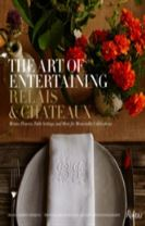 Art of Entertaining Relais & Chateaux, The