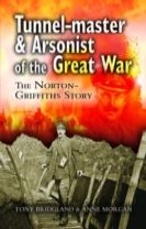 Tunnelmaster and Arsonist of the Great War