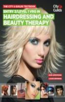 The City & Guilds Textbook: Entry 3/level 1 VRQ in Hairdressing and Beauty Therapy