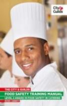 The City & Guilds Food Safety Training Manual