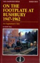 On the Footplate at Bushbury 1947-1963