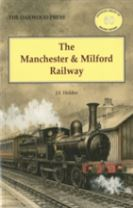 The Manchester and Milford Railway