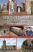 Leicestershire and Rutland Unusual & Quirky