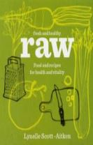 Fresh & Healthy: Raw
