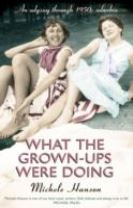 What the Grown-ups Were Doing