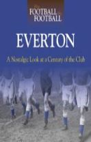 When Football Was Football: Everton