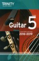 Trinity College London: Guitar Exam Pieces Grade 5 2016-2019