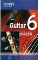 Trinity College London: Guitar Exam Pieces Grade 6 2016-2019
