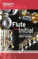 Flute Exam Pieces Initial 2017 2020 (Score & Part)