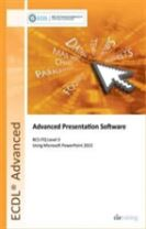 ECDL Advanced Presentation Software Using PowerPoint 2013 (BCS ITQ Level 3)