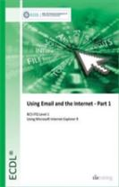 ECDL Using Email and the Internet Part 1 Using Internet Explorer 9 (BCS ITQ Level 1)