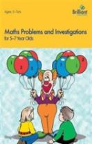 Maths Problems and Investigations, 5-7 Year Olds