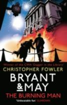Bryant & May - The Burning Man