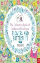 National Trust: The Colouring Book of Cards and Envelopes - Flowers and Butterflies