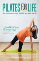 Pilates for Life: How to improve strength, flexibility and health over 40