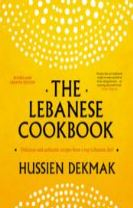 The Lebanese Cookbook: Delicious & authentic recipes from a top Lebanese chef revised and updated edition