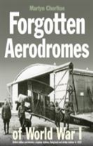Forgotten Airfields of World War I