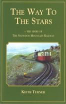Way to the Stars, The - Story of the Snowdon Mountain Railway, The