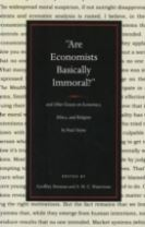 Are Economists Basically Immoral?