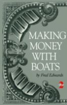Making Money with Boats, 2nd Edition