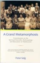 A Grand Metamorphosis
