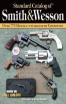 """""""Standard Catalog of"""" Smith and Wesson"""