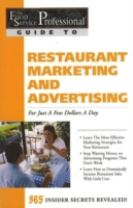 Food Service Professionals Guide to Restaurant Marketing & Advertising