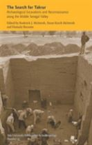The Search for Takrur - Archaeological Excavations and Reconnaissance along the Middle Senegal Valley