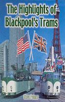 The Highlights of Blackpool's Trams