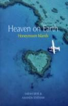 Heaven on Earth Honeymoon Islands