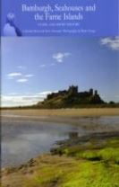 Bamburgh, Seahouses and the Farne Islands