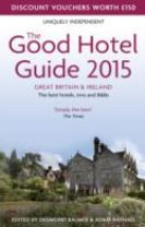 The Good Hotel Guide Great Britain & Ireland
