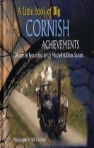 A Little Book of Big Cornish Achievements
