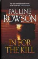 In for the Kill - A Compelling Thriller of Identity Theft, Fraud, Embezzlement and Murder