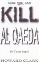 How You can Kill Al Qaeda
