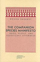 The Companion Species Manifesto