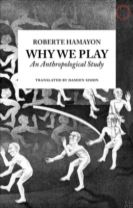 Why We Play - An Anthropological Study