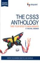 The CSS3 Anthology - Take Your Sites to New Heights 4e