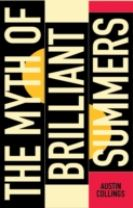 The Myth of Brilliant Summers